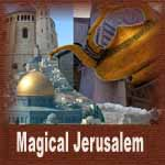 Magical Jerusalem