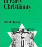 Early Christianity from Jewish sources